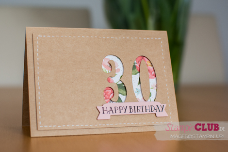 20160410 Stampin Up 30 Geburtstag DSP Geburtstagsstrauss Birthday Bouquet DSP Framelits Formen Grosse Zahlen Large Numbers Framelits Dies So viele Jahre Number of Years_