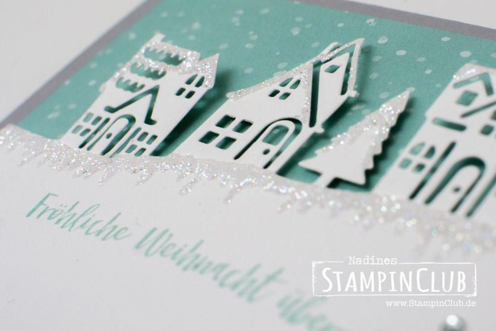 Weihnachtsglanz, Stampin' Up!, StampinClub, Weihnachten, Weihnachten daheim, Edgelits Formen Weihnachtsstädtchen