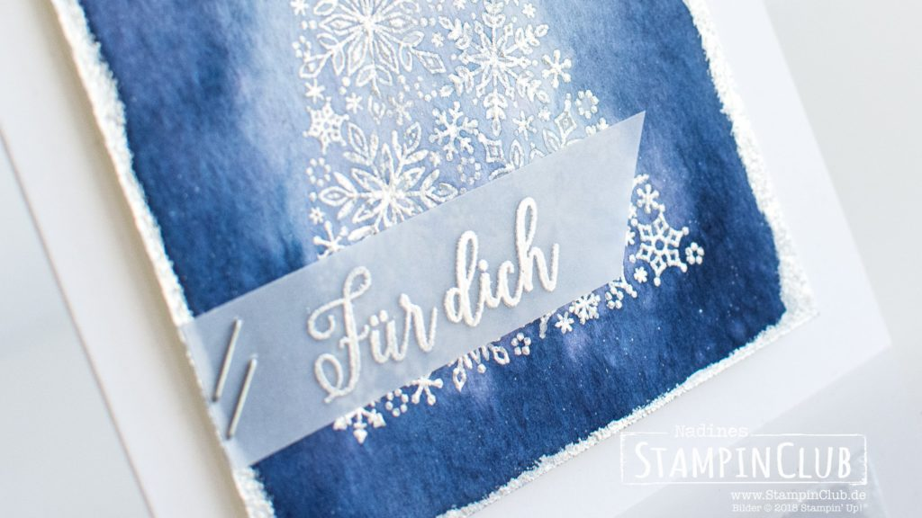 Stampin' Up!, StampinClub, Aqua Painter, Aquarellpapier, Embossing, Wintermärchen, Snow is Glistening, Flockengestöber, Snowflake Showcase