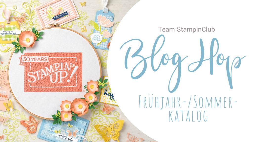 Stampin' Up! Frühjahr-/Sommerkatalog 2019, Blog Hop