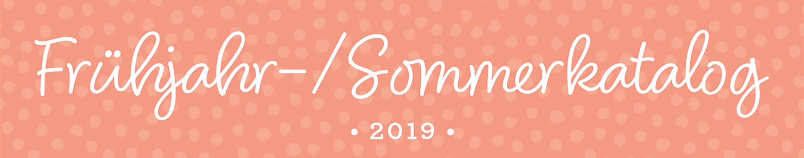 Frühjahr-/Sommerkatalog 2019