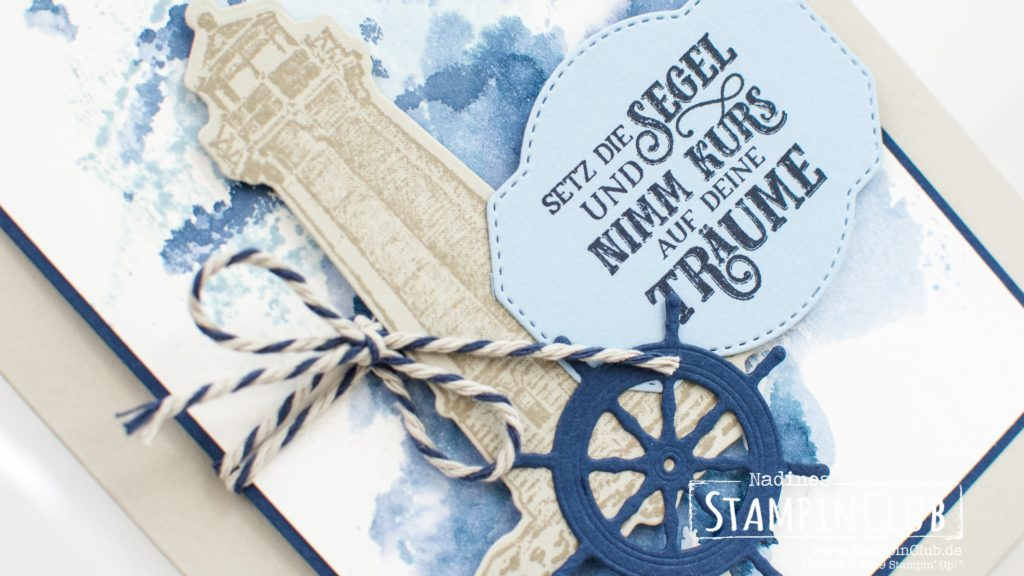 Stampin' Up!, StampinClub, Setz die Segel, Sailing Home, Stanzformen Luv und Lee, Smooth Sailing Dies