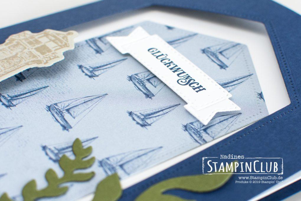 Stampin' Up!, StampinClub, Setz die Segel, Sailing Home, Stanzformen Luv und Lee, Smooth Sailing Dies, Designerpapier Meer der Möglichkeiten, Come Sail Away DSP, Stanzformen Raffiniert Bestickte Rahmen