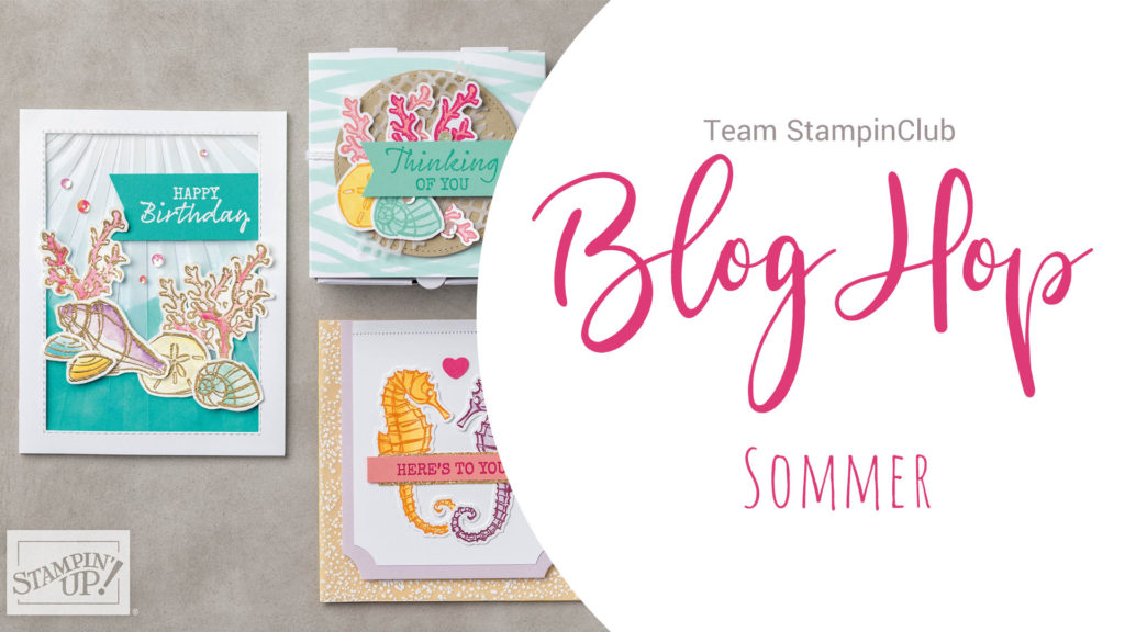 Stampin' Up!, Blog Hop, Sommer, Team StampinClub