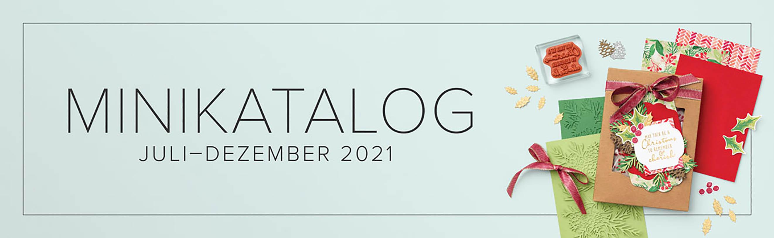 Minikatalog Juli – Dezember 2021